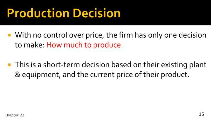 Production Decision