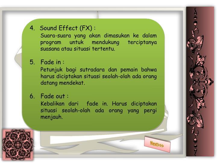 4. Sound Effect (FX) :
