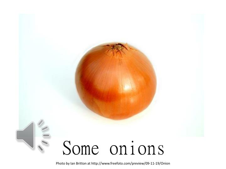 Some onions