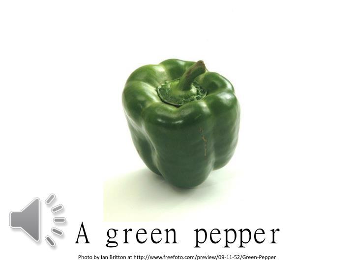 A green pepper