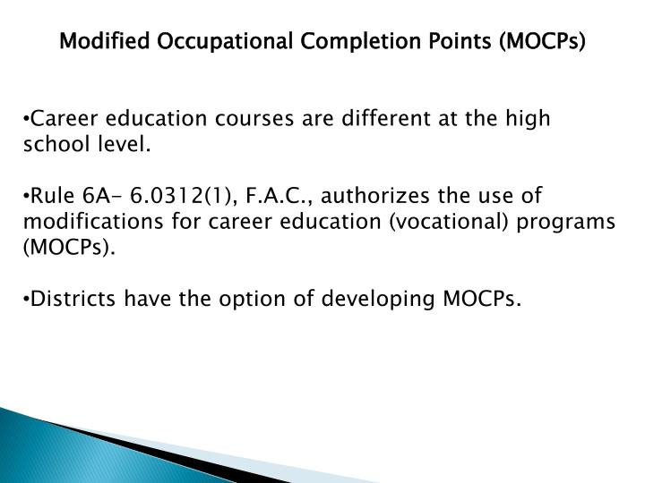 Modified Occupational Completion Points (MOCPs)