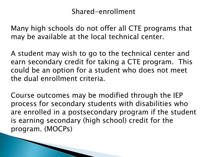 Shared-enrollment