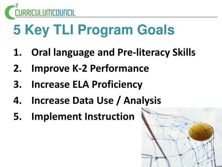 5 Key TLI Program Goals