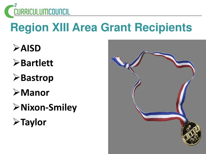 Region XIII Area Grant Recipients