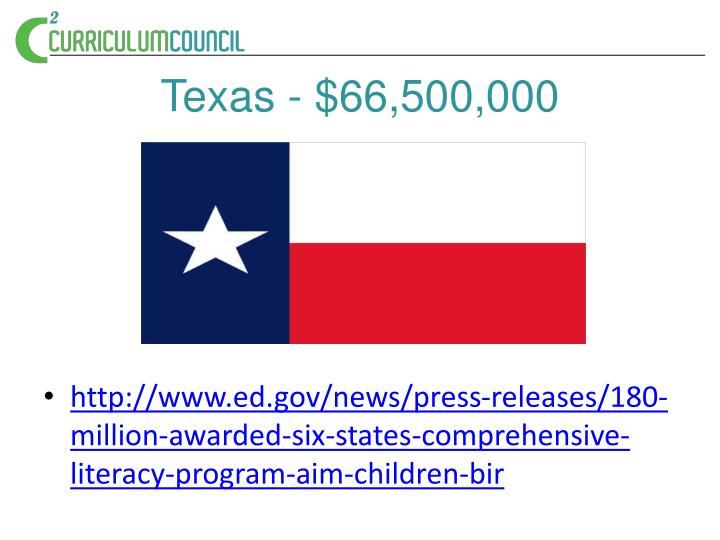 Texas - $66,500,000