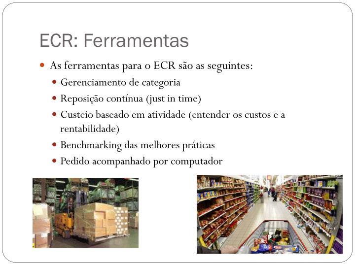 ECR: Ferramentas