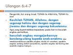 ulangan 6 4 7