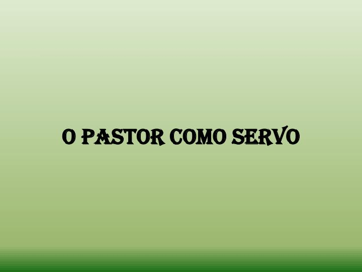 O Pastor como