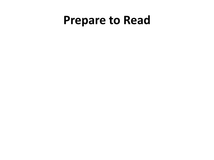Prepare to Read