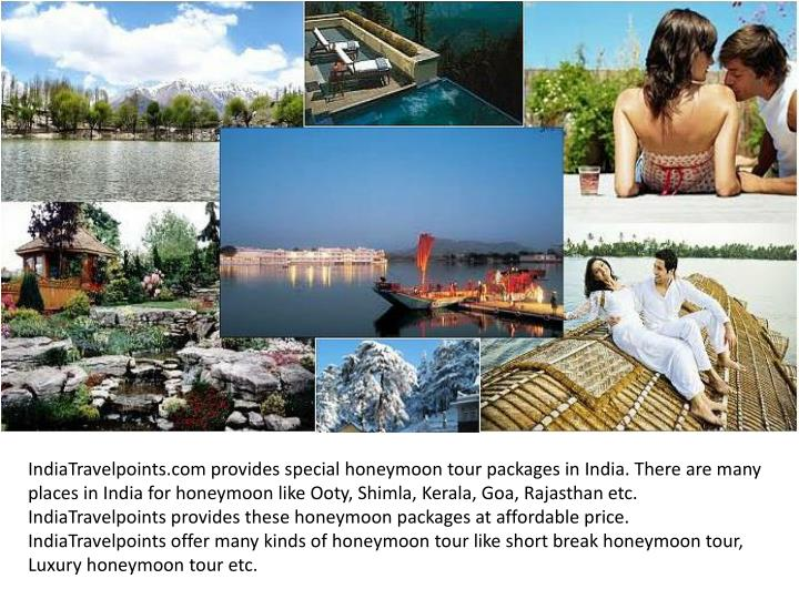 IndiaTravelpoints.com provides special honeymoon