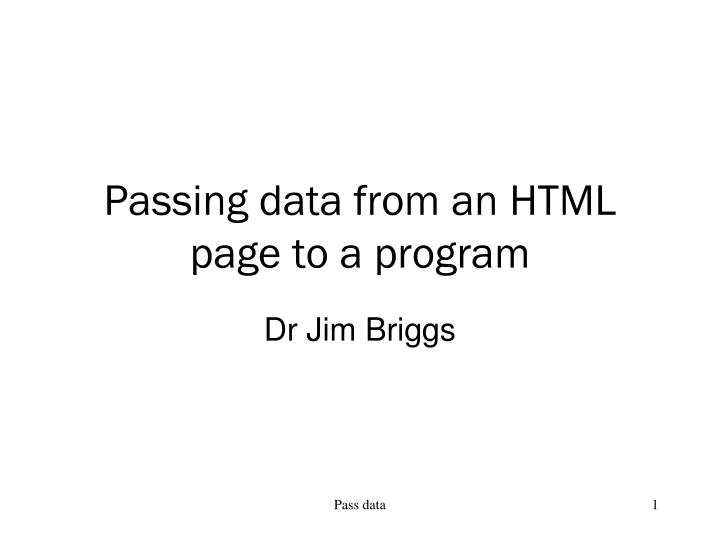 Passing data from an html page to a program