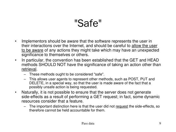 """""""Safe"""""""