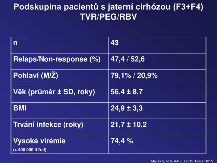 Podskupina pacientů s jaterní cirhózou (F3+F4)