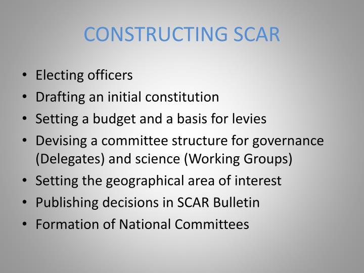 CONSTRUCTING SCAR