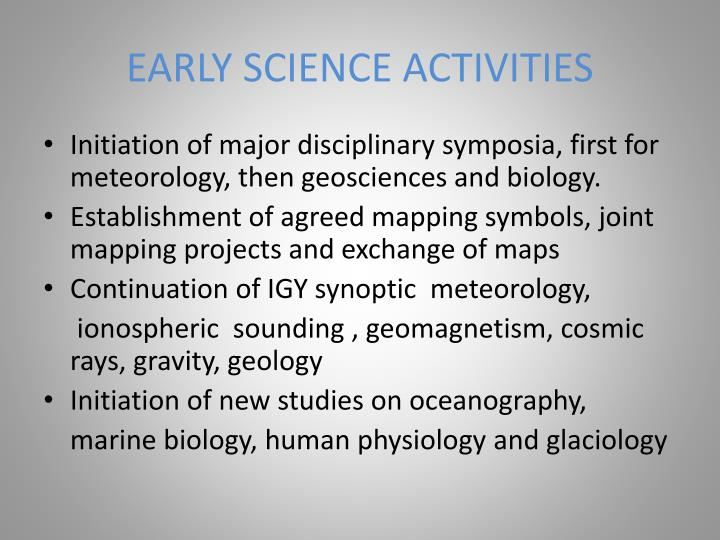 EARLY SCIENCE ACTIVITIES