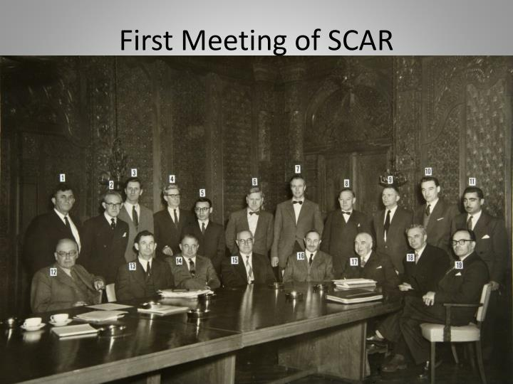 First Meeting of SCAR