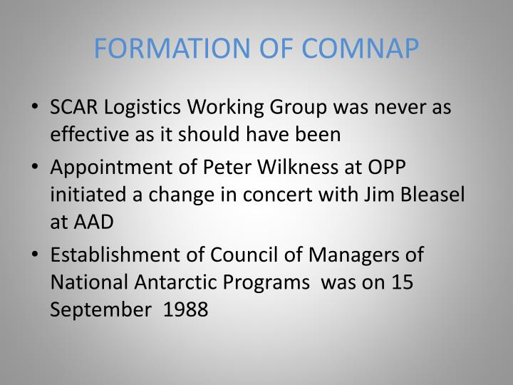 FORMATION OF COMNAP