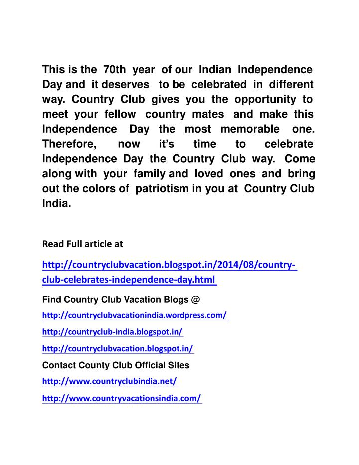 This is the  70th  year  of our  Indian  Independence