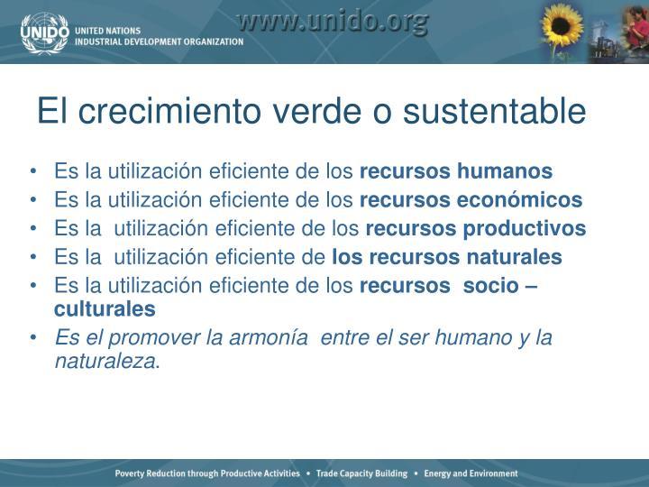 El crecimiento verde o sustentable