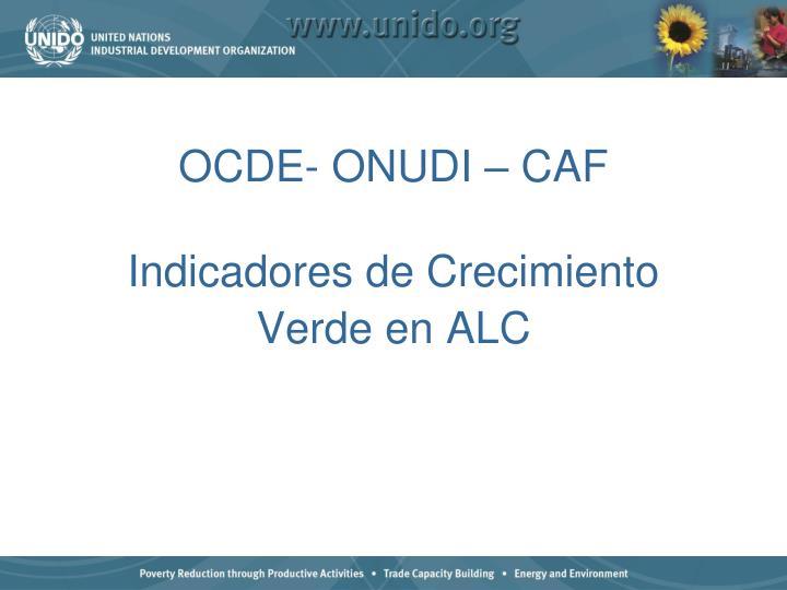 OCDE- ONUDI – CAF
