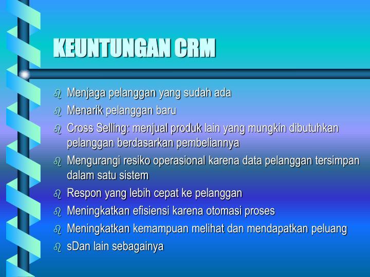KEUNTUNGAN CRM