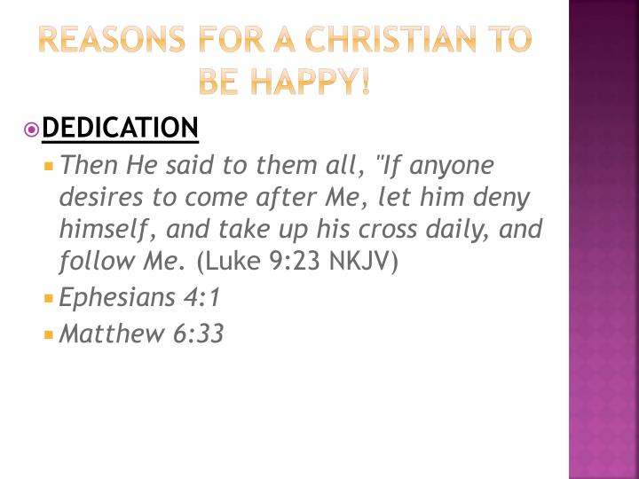 Reasons For A Christian To Be Happy!