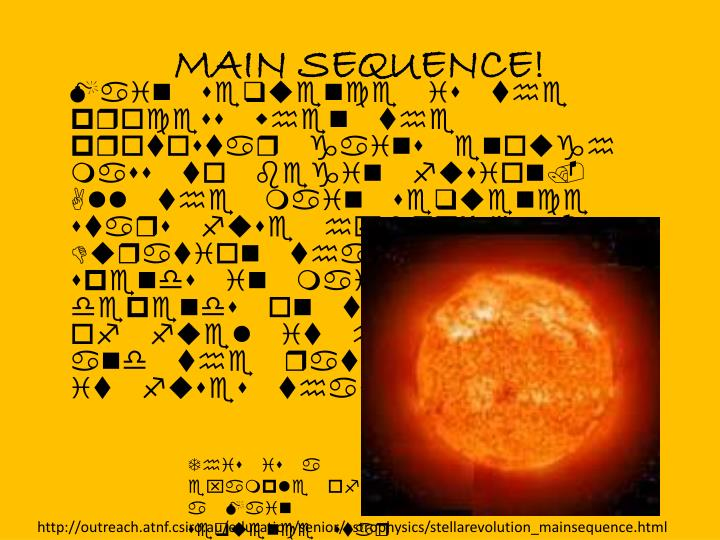 MAIN SEQUENCE!