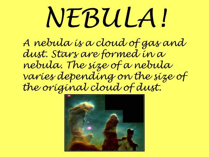 NEBULA!