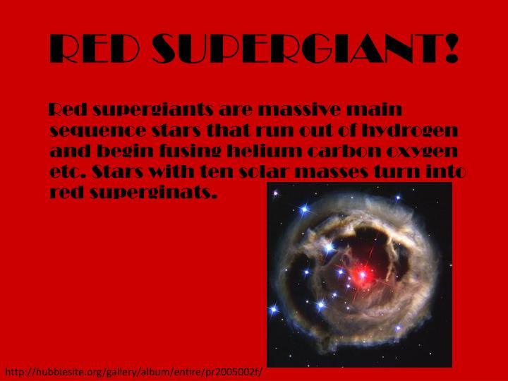 RED SUPERGIANT!