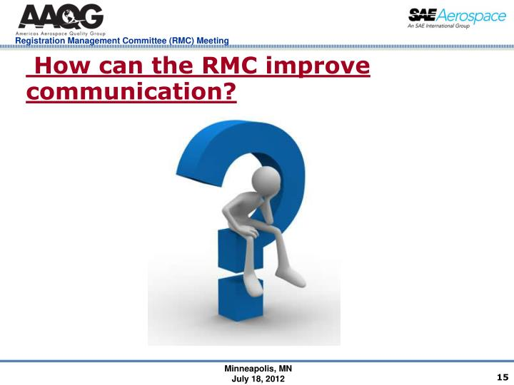 How can the RMC improve communication?