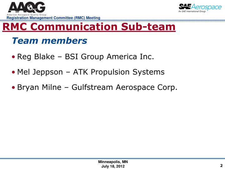 RMC Communication Sub-team