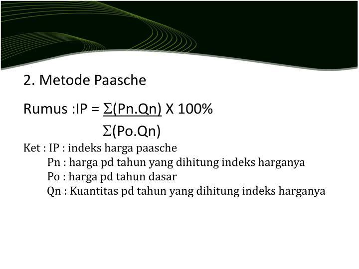 2. Metode Paasche
