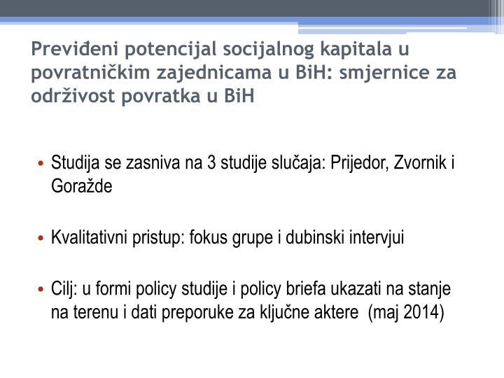 Previđeni potencijal socijalnog kapitala u povratničkim zajednicama u BiH: smjernice za održivost povratka u BiH