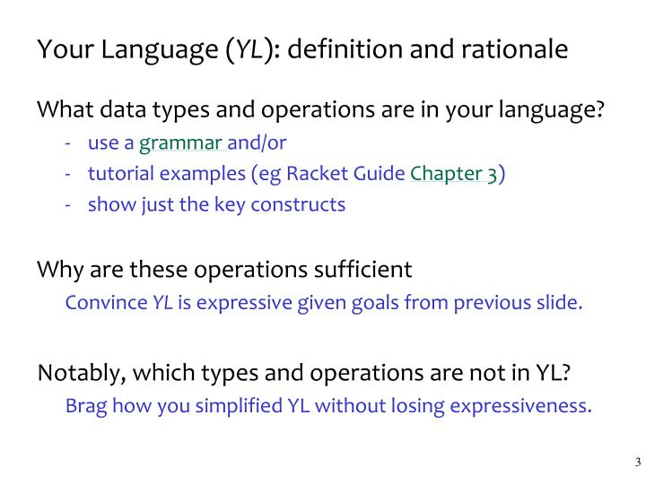Your language yl definition and rationale