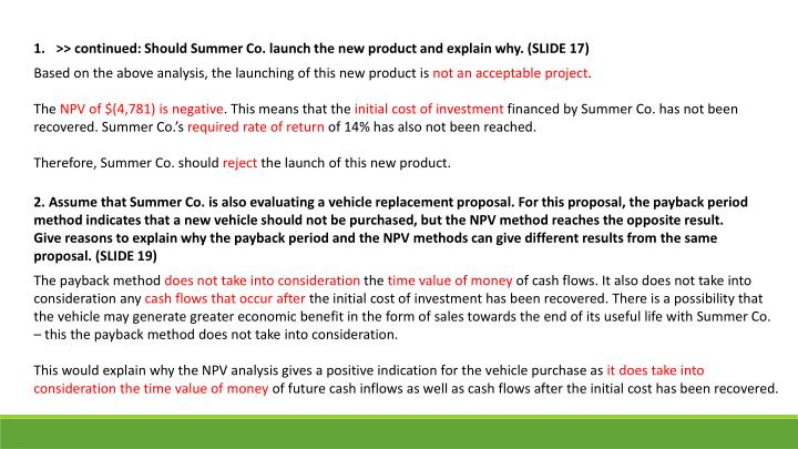 >> continued: Should Summer Co. launch the new product and explain why. (SLIDE 17)