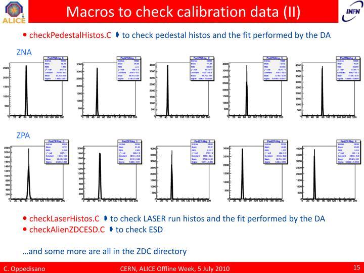 Macros to check calibration data (II)
