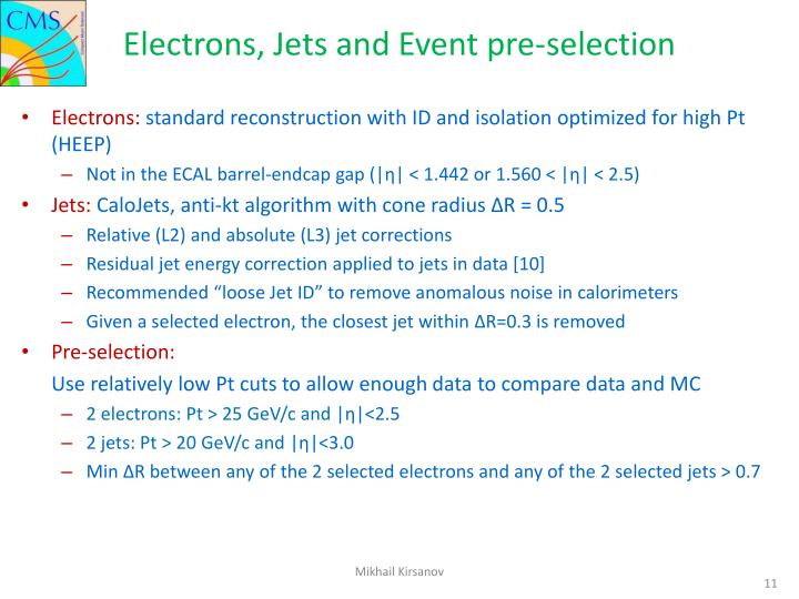 Electrons, Jets and Event pre-selection