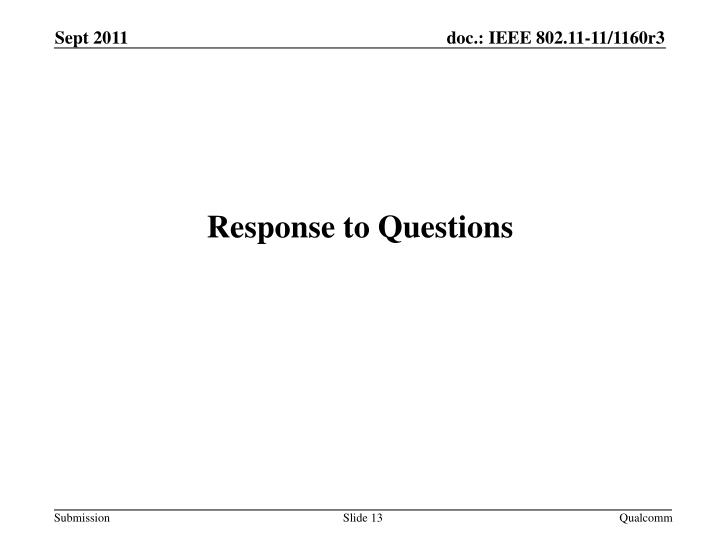 Response to Questions