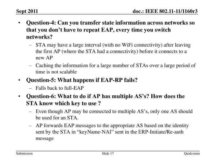 Question-4: Can you transfer state information across networks so that you don't have to repeat EAP, every time you switch networks?