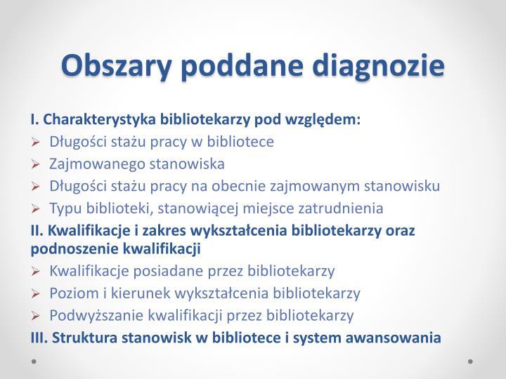 Obszary poddane diagnozie