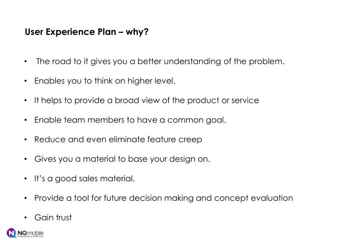 User Experience Plan – why?