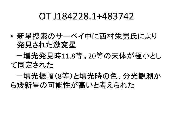 OT J184228.1+483742