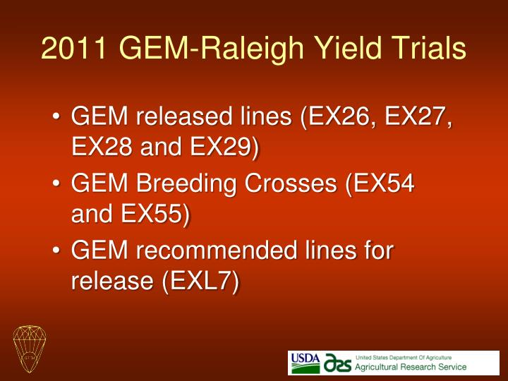 2011 gem raleigh yield trials