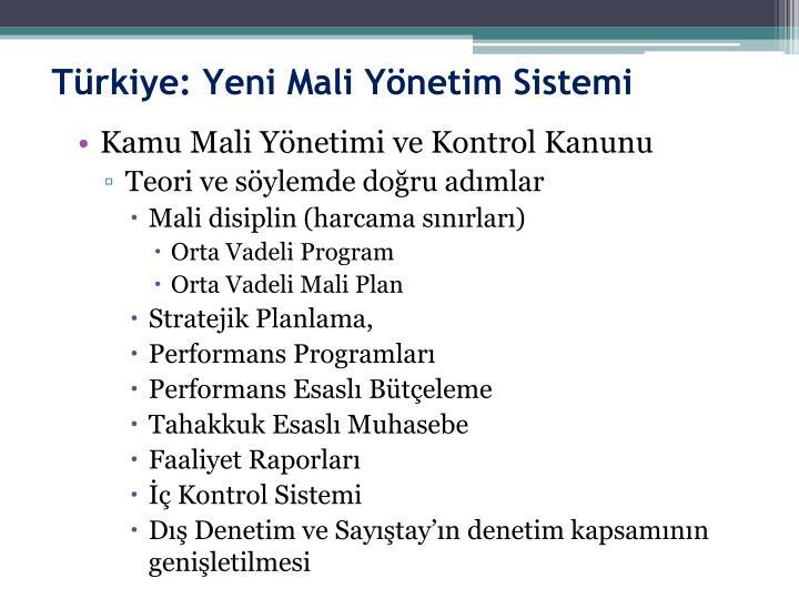Türkiye: Yeni Mali Yönetim