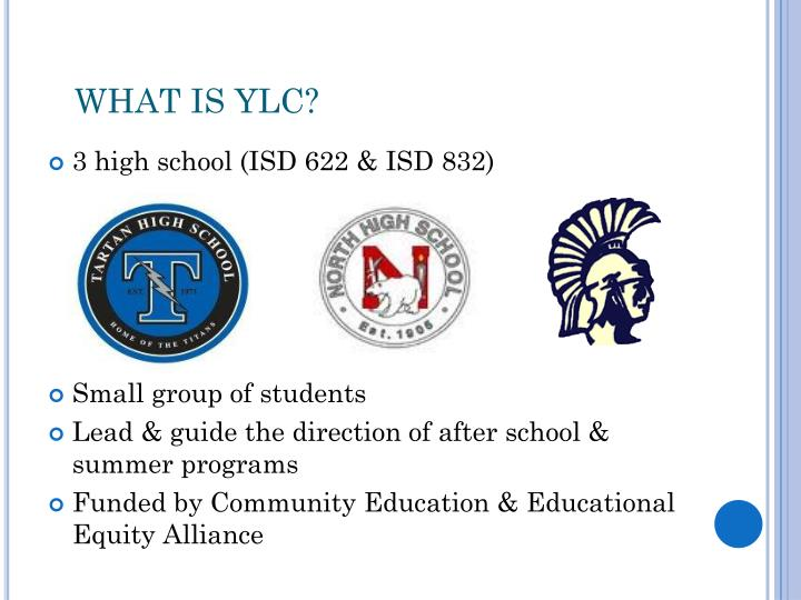 WHAT IS YLC?