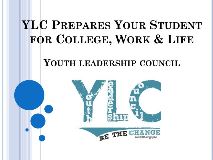 YLC Prepares Your Student for College, Work & Life