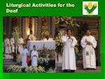 liturgical activities for the deaf