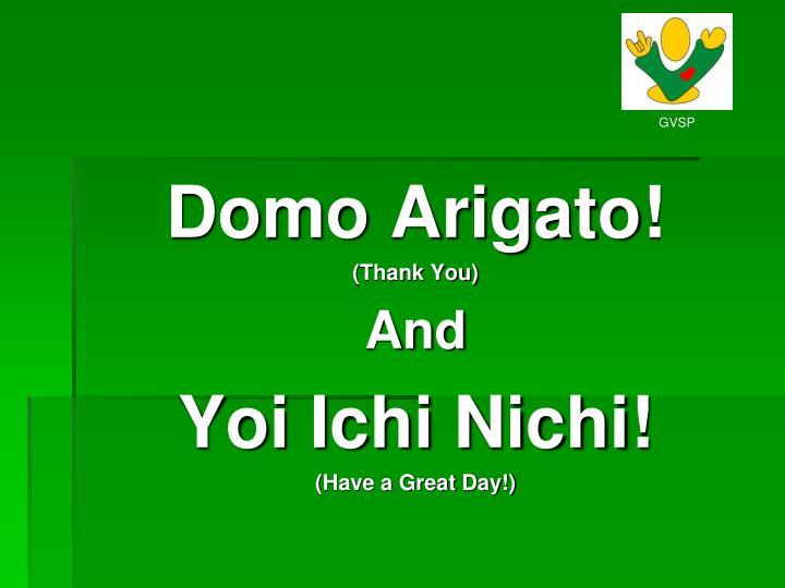 Domo Arigato!