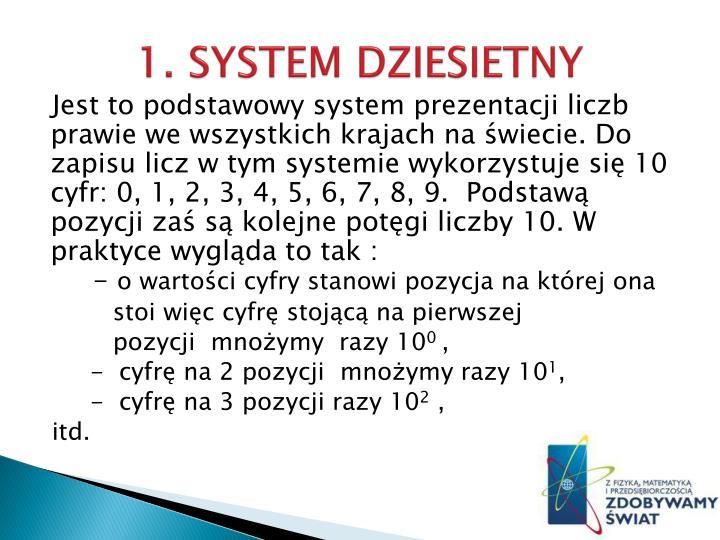 1. SYSTEM DZIESIETNY