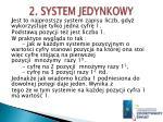 2 system jedynkowy
